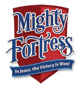 Mighty Fortress Vacation Bible School - Emmanuel Lutheran Church Bremerton